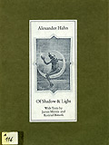 ALEXANDER HAHN : OF SHADOW AND LIGHT